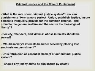 Criminal Justice and the Role of Punishment