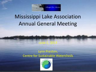 Mississippi Lake Association Annual General Meeting