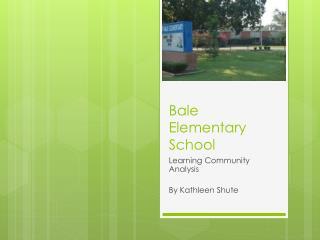 Bale Elementary School