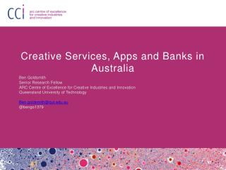 Creative Services, Apps and Banks in Australia