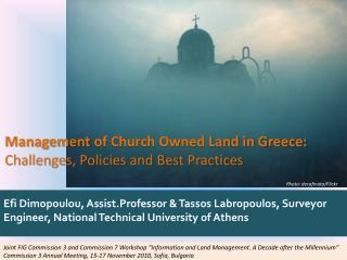 Management  of Church Owned Land in Greece:  Challenges, Policies and Best  Practices