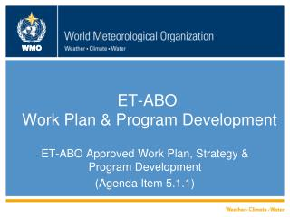 ET-ABO  Work Plan & Program Development