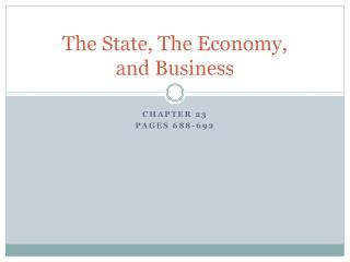The State, The Economy,  and Business