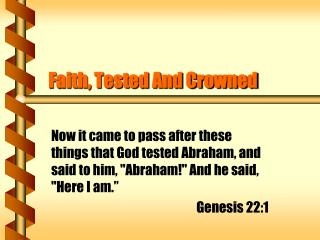 Faith, Tested And Crowned