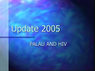 Update 2005