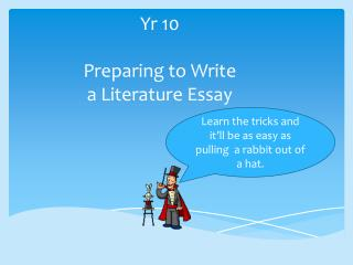 Yr  10 Preparing  to Write  a  Literature Essay