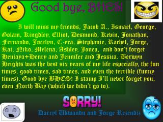 Good  bye,  BHES!