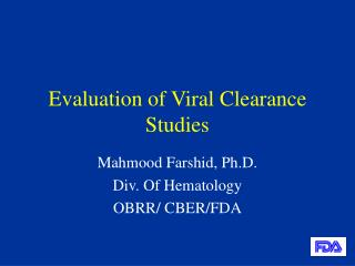 Evaluation of Viral Clearance Studies