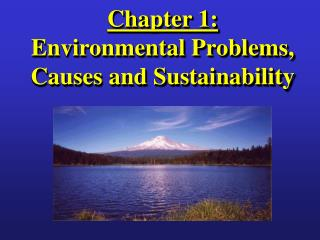 Chapter 1:   Environmental Problems, Causes and Sustainability