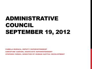 Administrative Council September 19, 2012