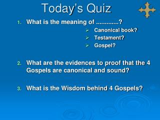 Today�s Quiz