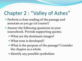 "Chapter 2 : ""Valley of Ashes"""