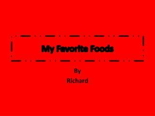 My Favorite Foods