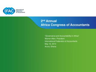 """Governance and Accountability in Africa"" Warren Allen, President"