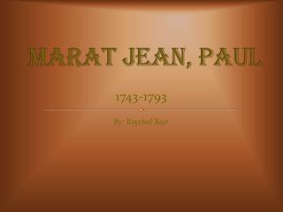 Marat Jean, Paul