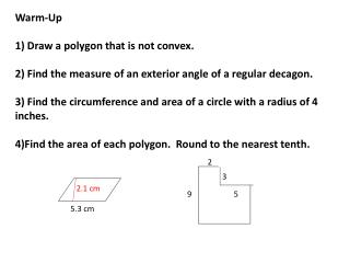 Warm-Up 1) Draw  a polygon that is not convex.