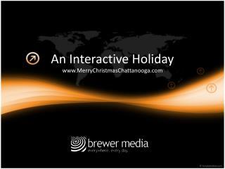 An Interactive Holiday