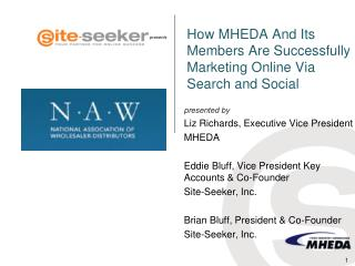 How MHEDA  And  Its Members Are Successfully Marketing Online Via Search and Social