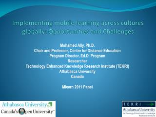 Implementing mobile learning across cultures globally: Opportunities and Challenges
