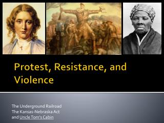 Protest, Resistance, and Violence