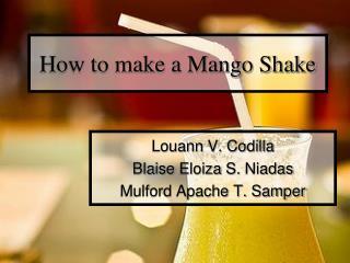 How to make a Mango Shake