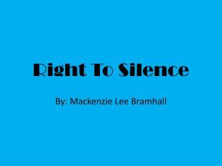 Right To Silence