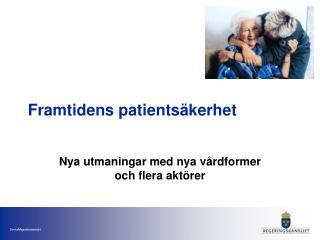 Framtidens patientsäkerhet
