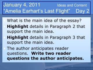 "January  4,  2011		      Ideas and Content ""Amelia Earhart's Last Flight""    Day  2"