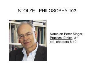 STOLZE - PHILOSOPHY 102