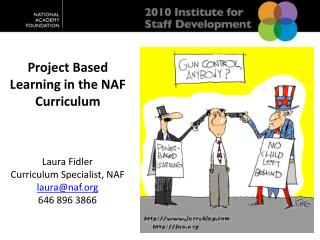 Project Based Learning in the NAF Curriculum