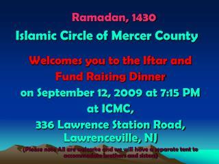 Ramadan, 1430  Islamic Circle of Mercer County