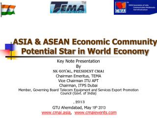 ASIA &  ASEAN Economic Community Potential  Star  in  World Economy