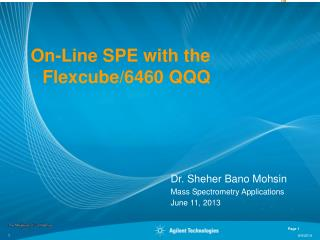 On-Line SPE with the Flexcube/6460 QQQ