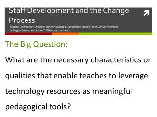 Staff Development and the Change Process