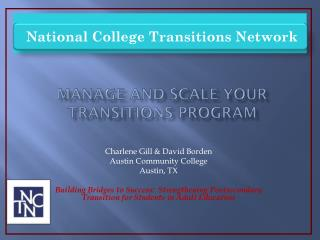 Manage and  SCale  your Transitions Program