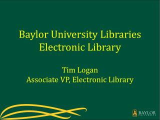 Baylor University Libraries Electronic Library