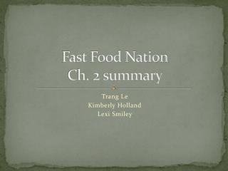 Fast Food Nation Ch. 2 summary
