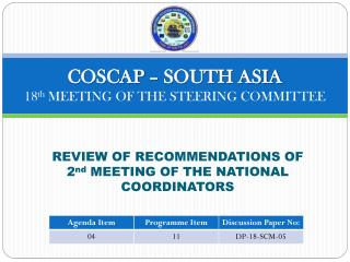 COSCAP – SOUTH ASIA 18 th  MEETING OF THE STEERING COMMITTEE