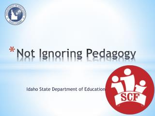 Not Ignoring Pedagogy