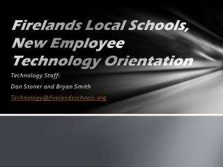 Firelands Local Schools, New Employee Technology Orientation