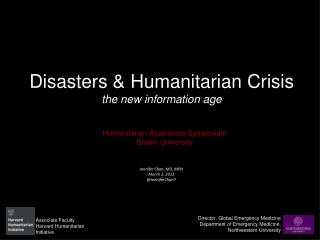 Disasters & Humanitarian Crisis the new information age