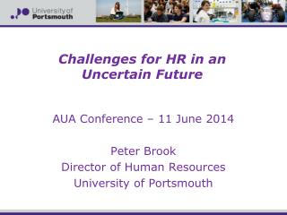 Challenges for HR in an  Uncertain Future