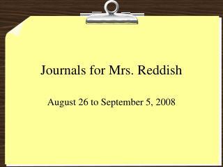 Journals for Mrs. Reddish