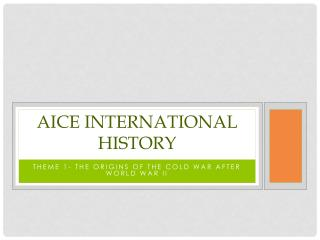 Aice international history