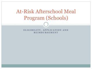 At-Risk Afterschool Meal Program (Schools)