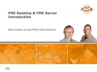 FME  Desktop & FME  Server  Introduction