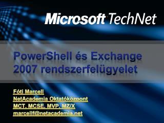 PowerShell és Exchange 2007 rendszerfelügyelet