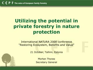 Utilizing the potential in private forestry in nature protection