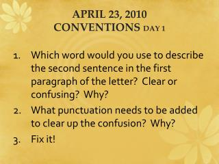 April  23,  2010 Conventions  Day 1