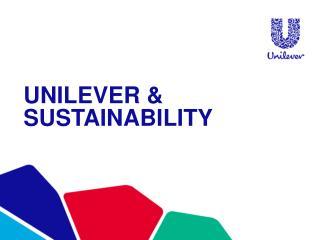 Unilever & sustainability
